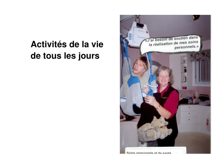 Activités de la vie