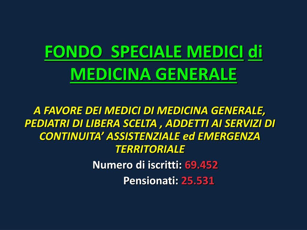 FONDO  SPECIALE MEDICI