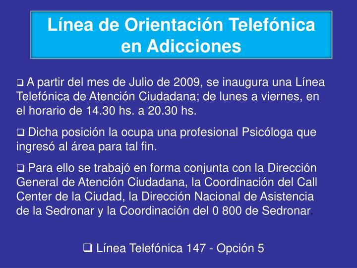 Línea de Orientación Telefónica en Adicciones