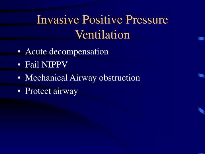 Invasive Positive Pressure Ventilation