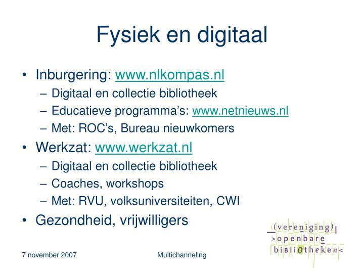 Fysiek en digitaal