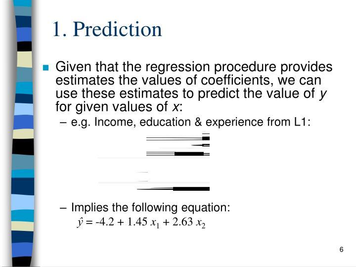 1. Prediction