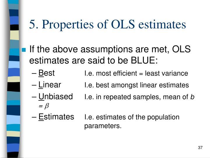 5. Properties of OLS estimates