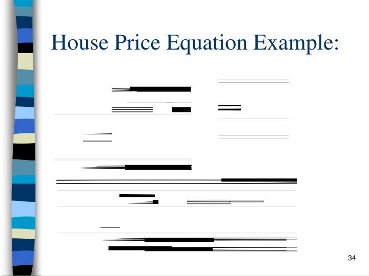 House Price Equation Example: