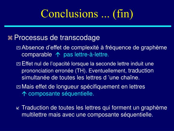 Conclusions ... (fin)