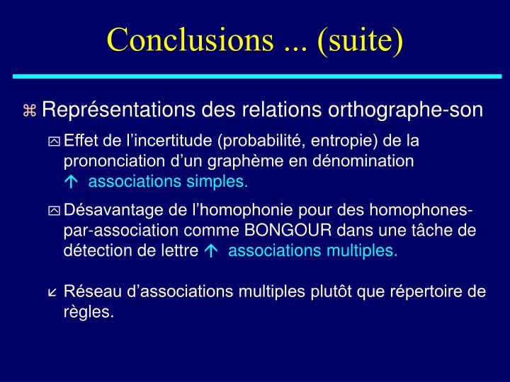 Conclusions ... (suite)
