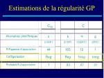 estimations de la r gularit gp