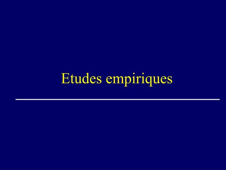 Etudes empiriques