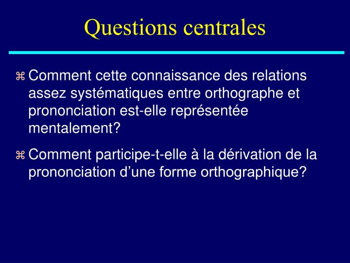 Questions centrales