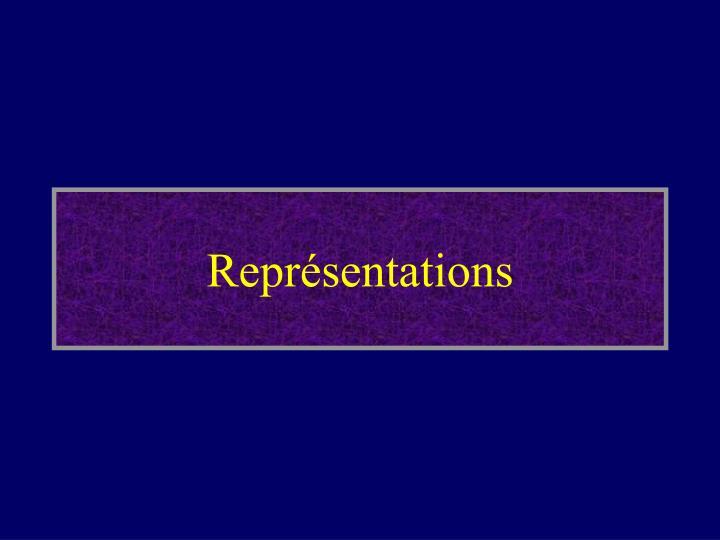 Représentations