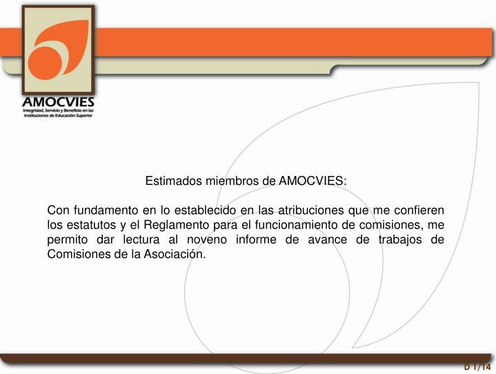 Estimados miembros de AMOCVIES: