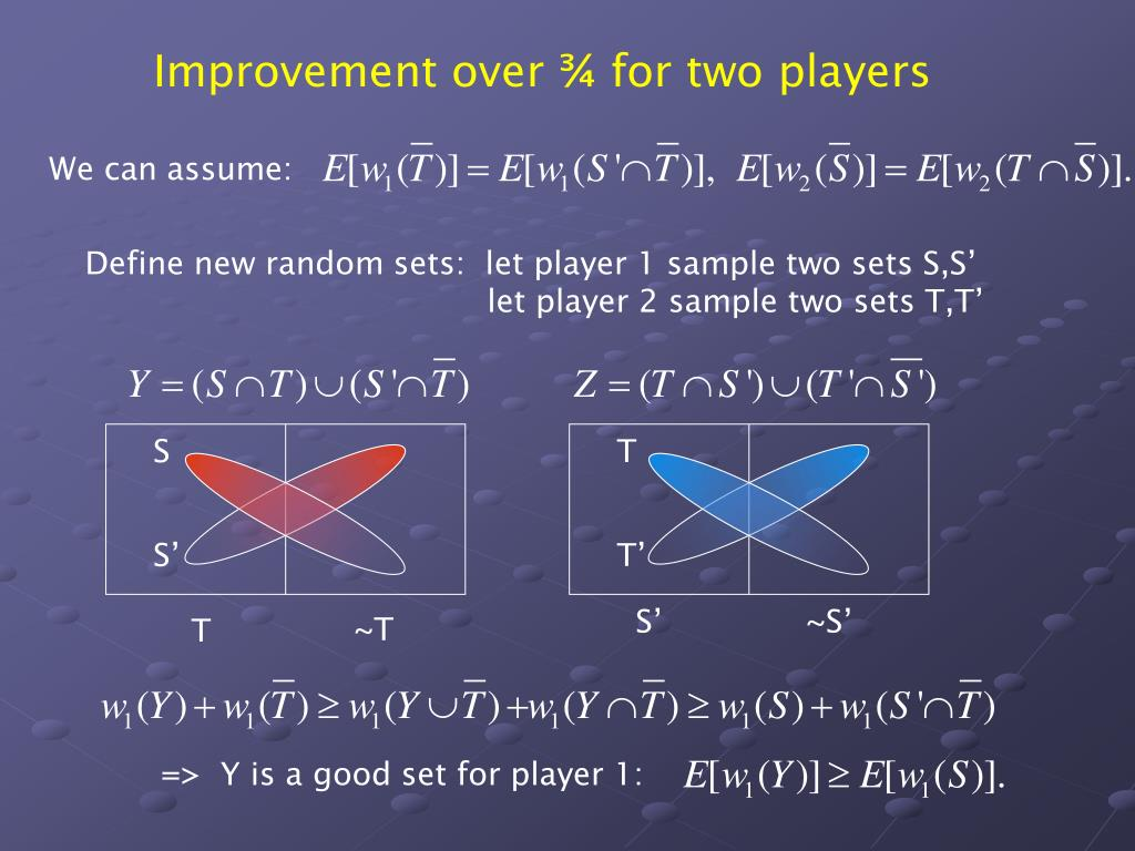 Improvement over ¾ for two players