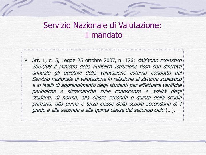 Servizio Nazionale di Valutazione: