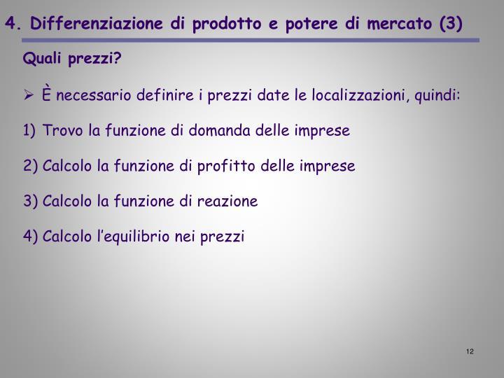 4. Differenziazione di prodotto e potere di mercato (3)