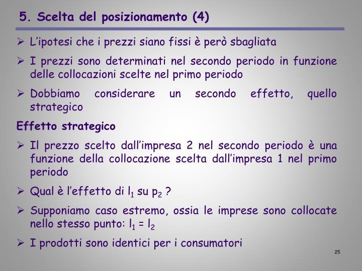 5. Scelta del posizionamento (4)