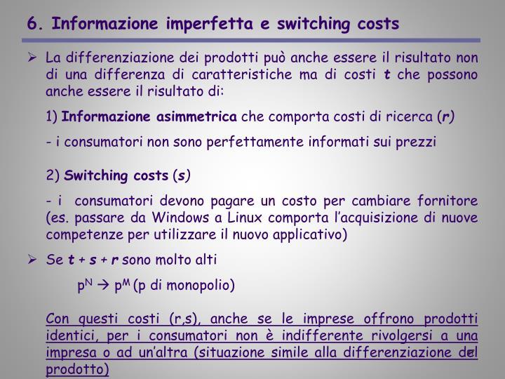 6. Informazione imperfetta e switching costs