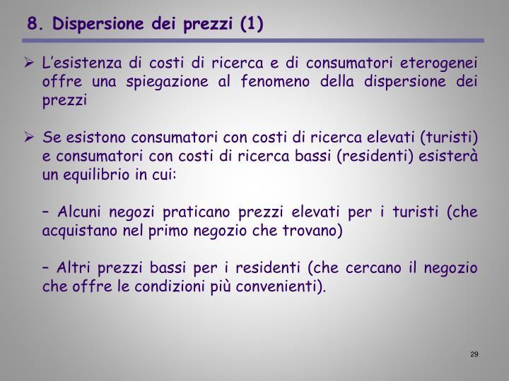 8. Dispersione dei prezzi (1)