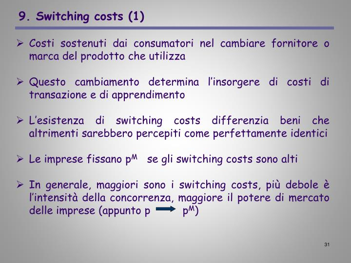9. Switching costs (1)