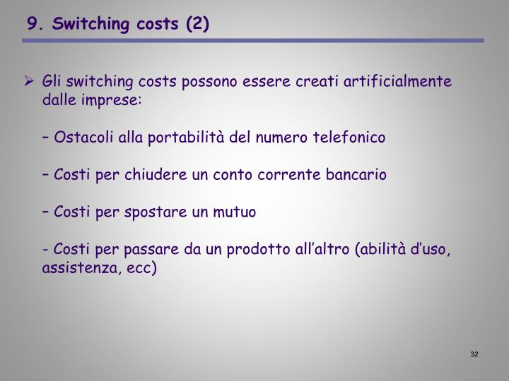 9. Switching costs (2)