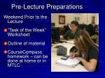 pre lecture preparations