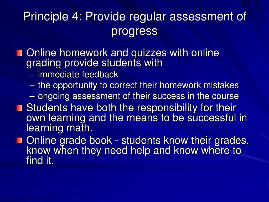 Principle 4: Provide regular assessment of progress