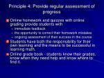 principle 4 provide regular assessment of progress