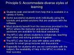 principle 5 accommodate diverse styles of learning