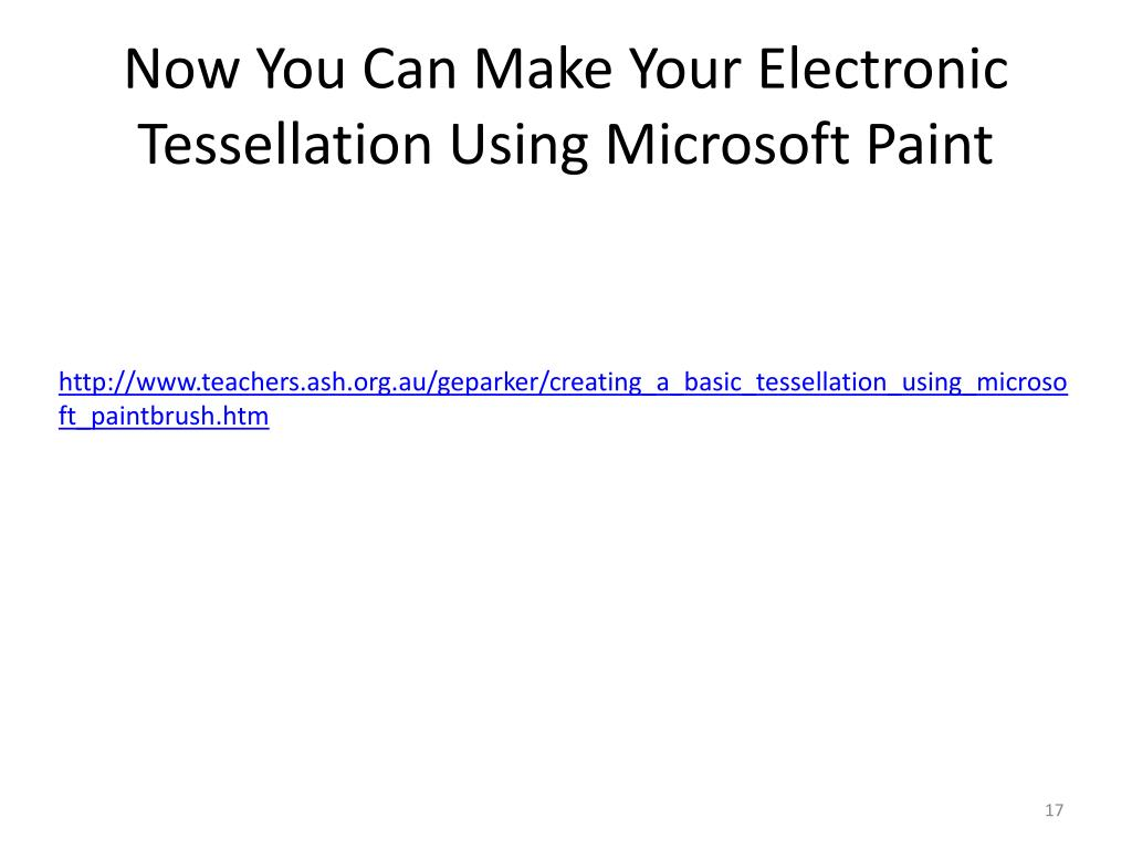 Now You Can Make Your Electronic Tessellation Using Microsoft Paint
