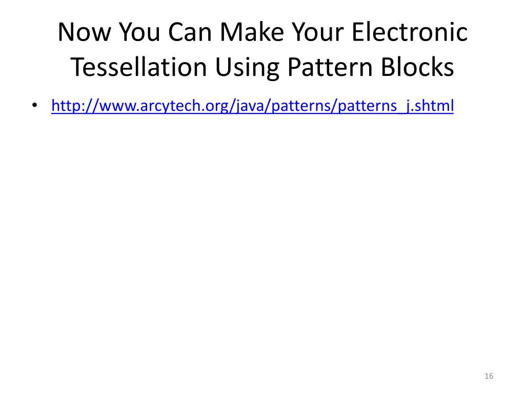 Now You Can Make Your Electronic Tessellation Using Pattern Blocks