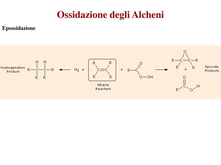 Ossidazione degli Alcheni
