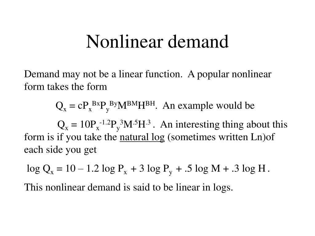 Nonlinear demand