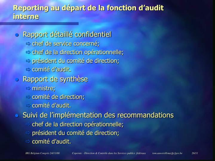 Reporting au départ de la fonction d'audit interne