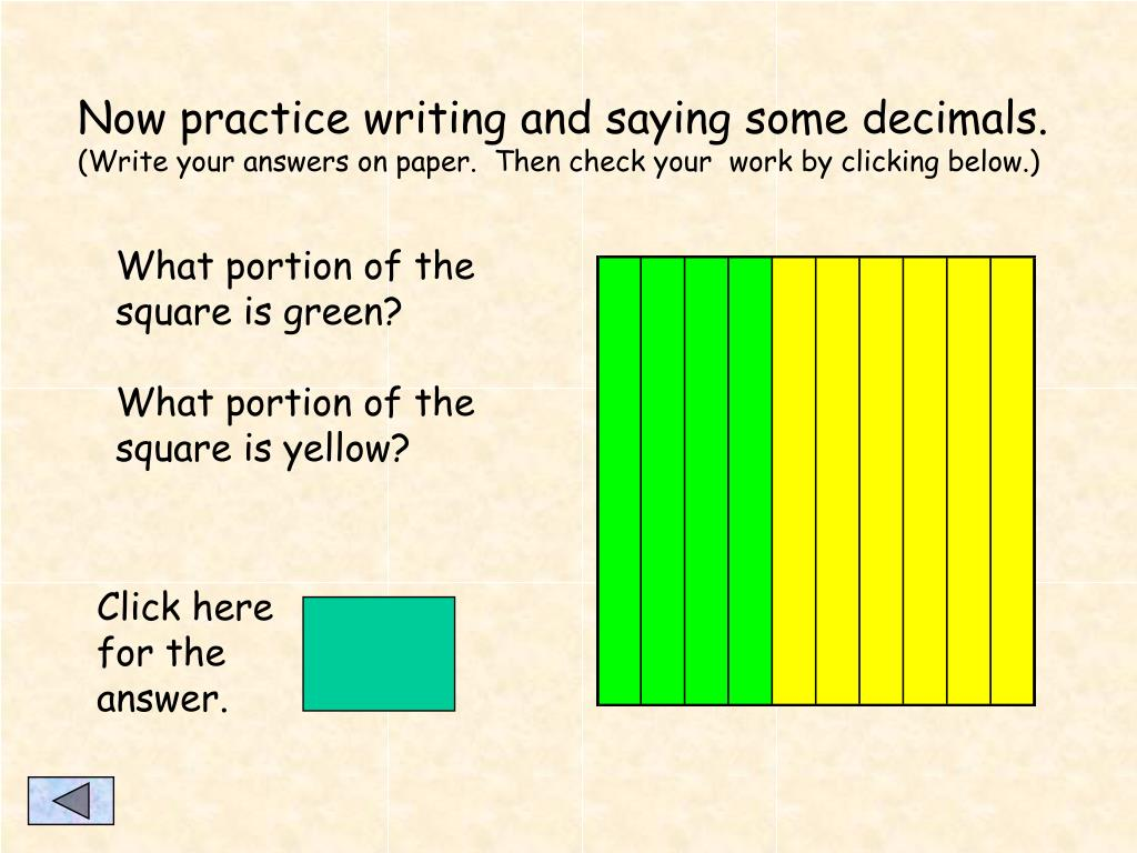 Now practice writing and saying some decimals.