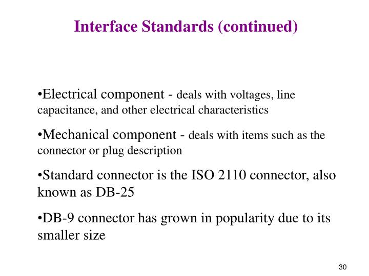 Interface Standards (continued)