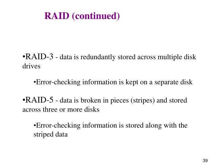RAID (continued)