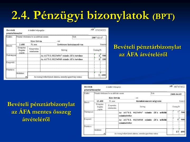 2.4. Pénzügyi bizonylatok