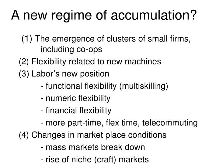 A new regime of accumulation?