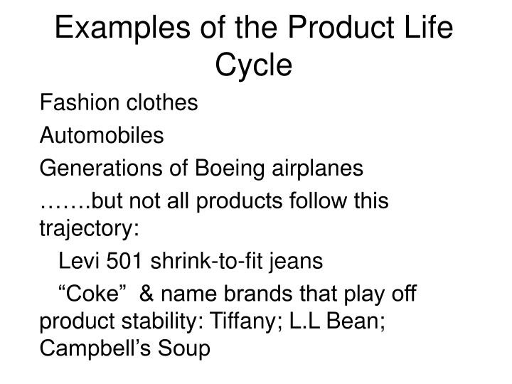 Examples of the Product Life Cycle
