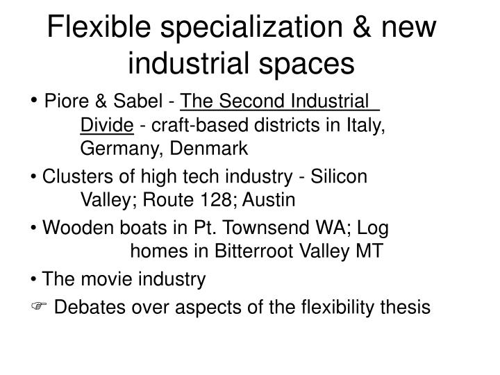 Flexible specialization & new industrial spaces