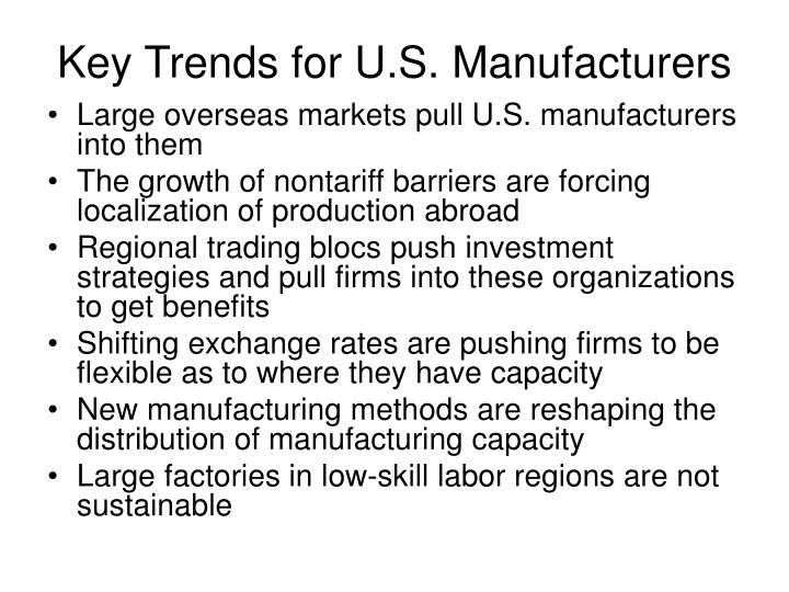 Key Trends for U.S. Manufacturers
