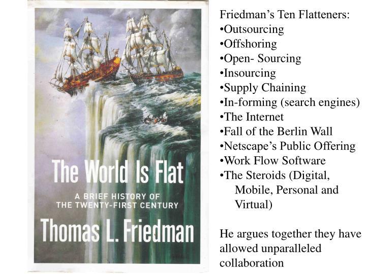 Friedman's Ten Flatteners: