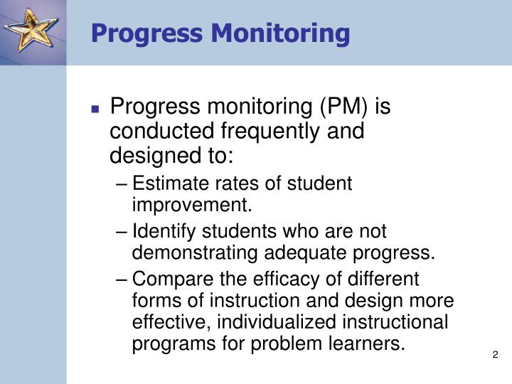 Progress monitoring l.jpg