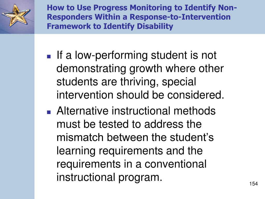 How to Use Progress Monitoring to Identify Non-Responders Within a Response-to-Intervention Framework to Identify Disability