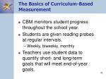 the basics of curriculum based measurement