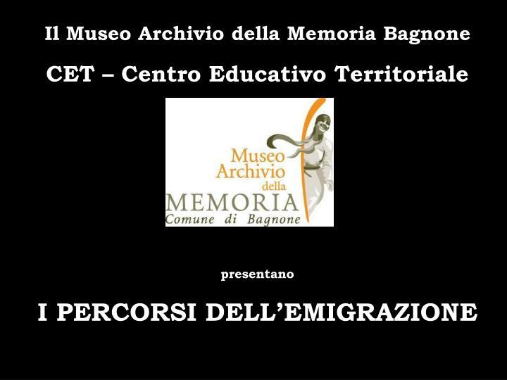 Il Museo Archivio della Memoria Bagnone