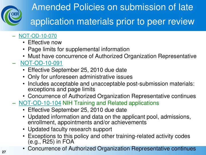 Amended Policies on submission of late application materials prior to peer review