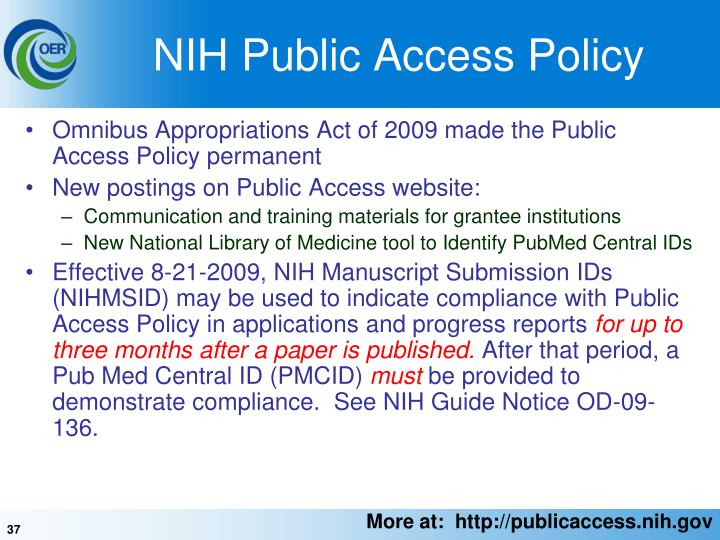 Omnibus Appropriations Act of 2009 made the Public Access Policy permanent