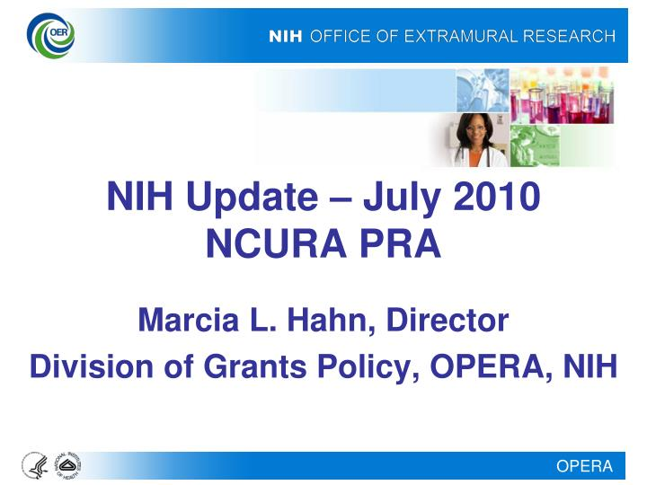 NIH Update – July 2010
