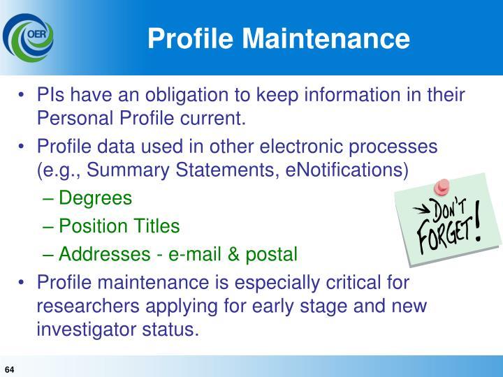 Profile Maintenance