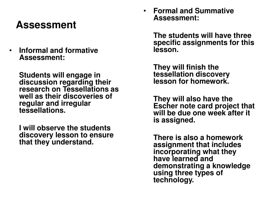 Informal and formative Assessment: